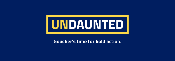 Goucher's Time For Bold Action. Stand With Us.